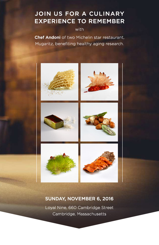 Join us for a culinary experience to remember with Chef Andoni of two Michelin star restaurant, Mugaritz, benefiting healthy aging research.
