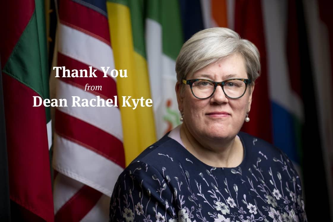 Thank you from Dean Rachel Kyte